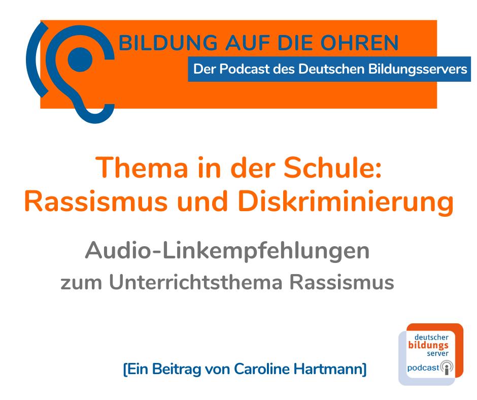 """Sharepic """"Bildung auf die Ohren""""-Podcas zum Thema Rassismus und Diskrminierung in der Schule. Linkempfehlungen von Caroline Hartmann"""