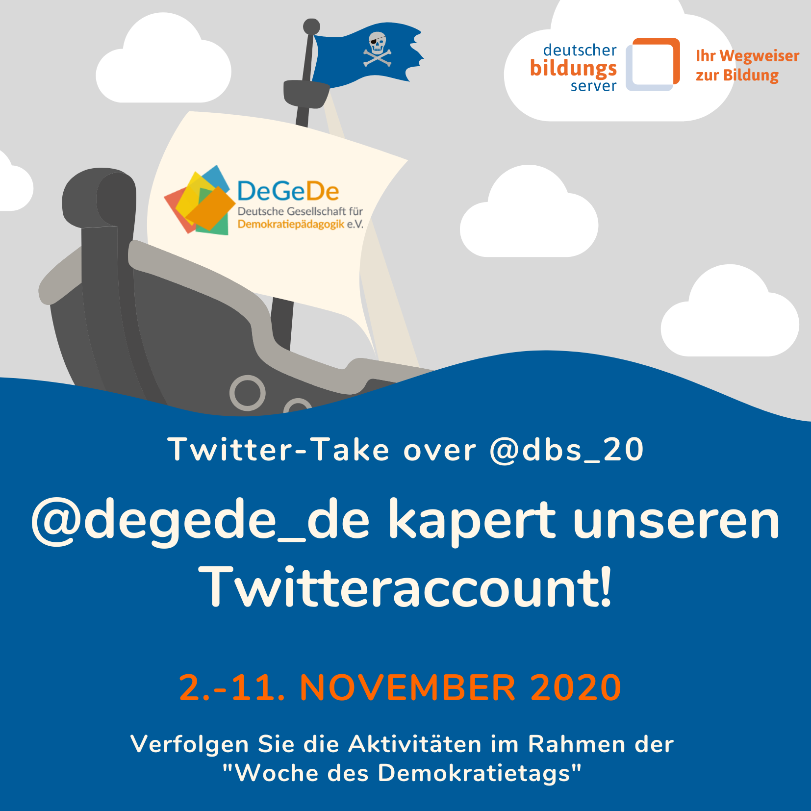 Sharepic mit Piratenschiff und Hinweis auf Twitter take over des Twitterkanals des deutschen Bildungsservers vom 2.-11. November 2020