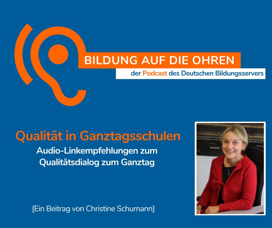 """Sharepic zur Podcastfolge """"Qualität in Ganztagsschulen. Audio-Linkempfehlungen zum Qualitätsdialog zum Ganztag"""
